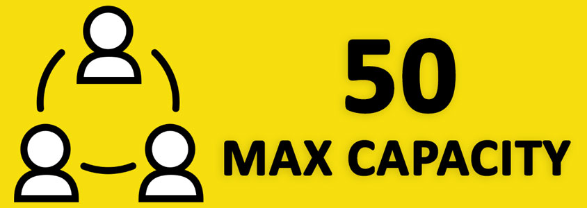 50 Maximum Capacity